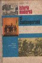 Istoria moderna si contemporana - Manual pentru clasa a VII-a