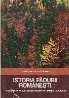 Istoria Padurii Romanesti din cele mai vechi timpuri pina astazi
