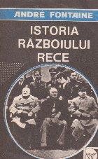 Istoria razboiului rece. De la Revolutia din Octombrie la razboiul din Coreea 1917-1950, Volumul al II-lea