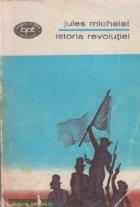 Istoria Revolutiei Scrieri alese Volumul