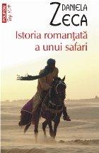 Istoria romanțată a unui safari (ediția a II-a, de buzunar)