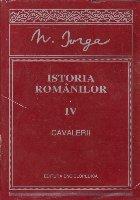 Istoria romanilor, IV - Cavalerii