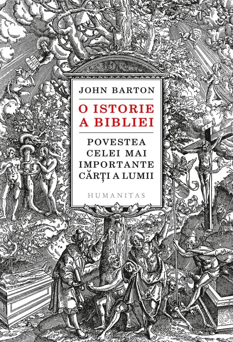 O istorie a Bibliei.Povestea celei mai importante cărți a lumii