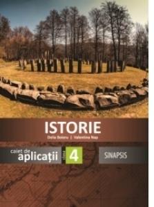 Istorie. Caiet de aplicatii clasa a IV-a