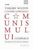 O istorie mondiala a comunismului. Incercare de investigatie istorica. Volumul III: Un adevar mai rau decat orice minciuna. Complicii