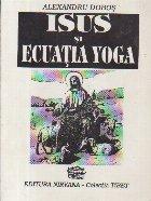 Isus si Ecuatia Yoga