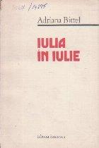 Iulia in Iulie