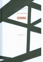 Izvorul (volumul I)