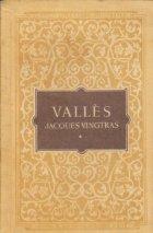 Jacques Vingtras, Volumul I - Copilul