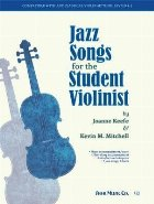 Jazz Songs for the Student Violinist