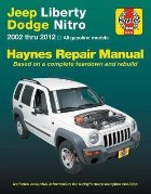 Jeep Liberty & Dodge Nitro from 2002-2012 Haynes Repair Manu