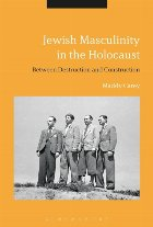 Jewish Masculinity in the Holocaust