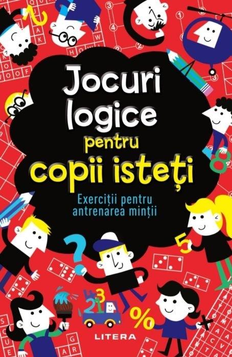 Jocuri logice pentru copii isteți. Exerciții pentru antrenarea minții