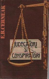 Judecatori si conspiratori - Din istoria proceselor politice in Occident