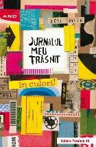 Jurnalul meu trăsnit – în culori!