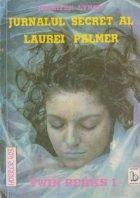 Jurnalul secret al Laurei Palmer. Twin Peaks 1