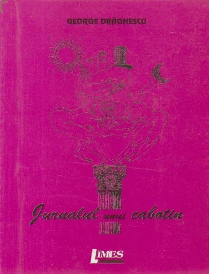 Jurnalul unui cabotin (Cu dedicatia autorului)