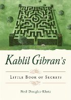 Kahlil Gibran\ Little Book Secrets
