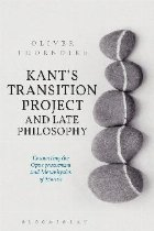 Kant's Transition Project and Late Philosophy