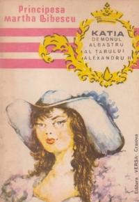 Katia - Demonul albastru al tarului Alexandru II