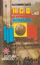 KGB-ul si revolutia Romana - intensificarea ofensivei fortelor antiromanesti