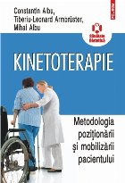 Kinetoterapie Metodologia poziţionării şi mobilizării