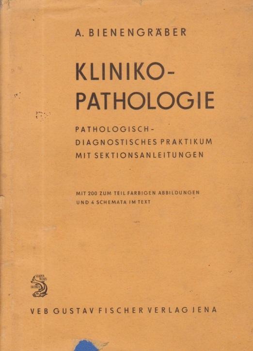 Klinikopathologie - Pathologisch-diagnostisches Praktikum mit Sektionsanleitungen