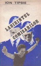 Labirintul comisarilor - roman -