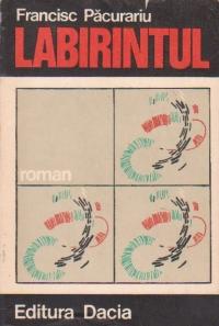 Labirintul - roman - (editia a II-a)