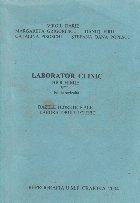 Laborator clinic. Biochimie, Volumul I - Bazele teoretice ale Laboratorului Clinic