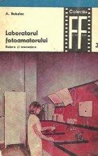 Laboratorul fotoamatorului - Dotare si amenajare