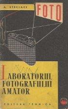 Laboratorul fotografului amator. Procesul negativ-pozitiv in fotografia alb-negru