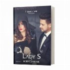 Lady S si Bodyguardul. Volumul I