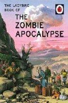 Ladybird Book the Zombie Apocalypse