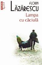 Lampa cu căciulă (ediţie de buzunar)