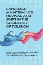Language Maintenance, Revival and Shift in the Sociology of