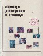 Laserterapie si chirurgie laser in dermatologie