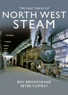 Last Years Of North West Steam