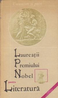 Laureatii Premiului Nobel pentru Literatura (1901 - 1982)
