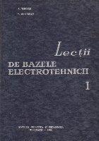 Lectii de Bazele Electrotehnicii, Volumul I