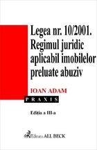 Legea  nr. 10/2001 - Regimul juridic aplicabil imobilelor preluate abuziv