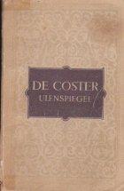 Legenda si aventurile vitejesti, vesele si glorioase ale lui Ulenspiegel si Lamme Goedzak in tinuturile Flandrei si aiurea