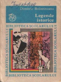 Legende istorice, Editia a II-a (Biblioteca Scolarului)
