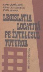 Legislatia locativa pe intelesul tuturor