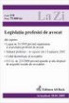 Legislatia profesiei de avocat (actualizat la 20.01.2005)