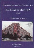 Legislatie Rutiera 2012 - Pentru uz intern