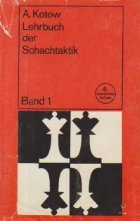 Lehrbuch der Schachtaktik - Band 1