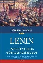 Lenin, inventatorul totalitarismului