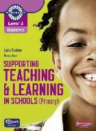 Level Diploma Supporting teaching and