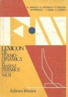 Lexicon de termodinamica si masini termice, Volumul al II-lea, F-N